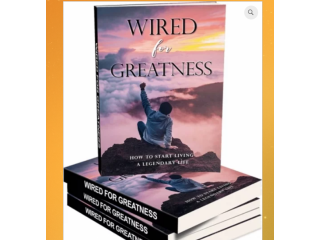 Wired For Greatness' is the ultimate guide